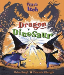 The Witch with an Itch: Dragon v Dinosaur, Paperback Book