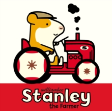 Stanley the Farmer, Hardback Book