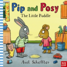 Pip and Posy: The Little Puddle, Hardback Book
