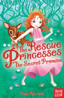 The Rescue Princesses: The Secret Promise, Paperback Book
