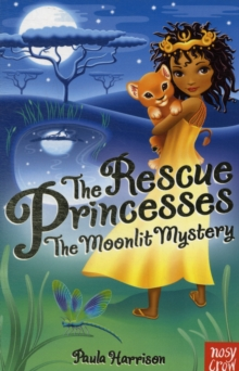 The Rescue Princesses: The Moonlit Mystery, Paperback Book
