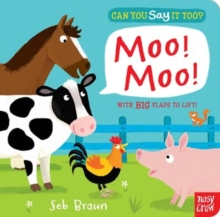 Can You Say It Too? Moo! Moo!, Board book Book