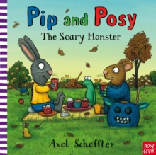Pip and Posy: The Scary Monster, Paperback Book
