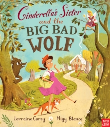 Cinderella's Sister and the Big Bad Wolf, Paperback Book