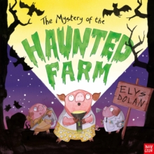 The Mystery of the Haunted Farm, Hardback Book