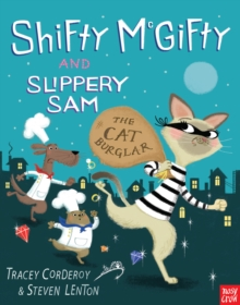 Shifty McGifty and Slippery Sam: The Cat Burglar, Paperback Book