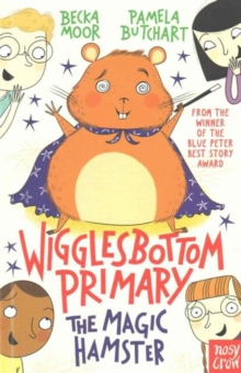 Wigglesbottom Primary: The Magic Hamster, Paperback / softback Book