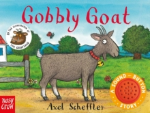 Sound-Button Stories: Gobbly Goat, Board book Book