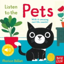 Listen to the Pets, Board book Book