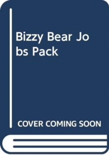 BIZZY BEAR JOBS PACK, Hardback Book