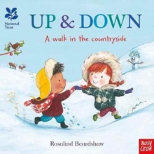 National Trust: Up and Down, A Walk in the Countryside, Board book Book