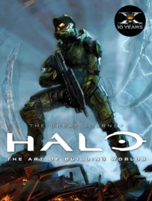 Halo : The Art of Building Worlds, Hardback Book