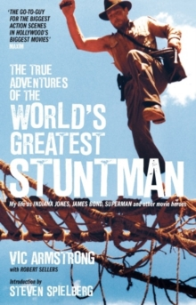 True Adventures of the World's Greatest Stuntman, Paperback Book