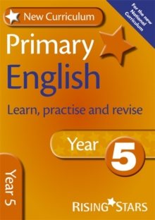 New Curriculum Primary English Learn, Practise and Revise Year 5, Paperback Book