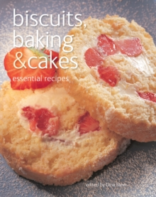 Biscuits, Baking & Cakes : Essential Recipes, Paperback Book