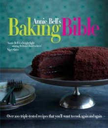 Annie Bell's Baking Bible, Hardback Book