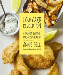 Low Carb Revolution: The comfort eating diet for good health Foreword by Dr Alexander D. Miras MRCP, PhD, Paperback Book