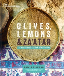 Olives, Lemons and Za'atar: The Best Middle Eastern Home Cooking, Hardback Book