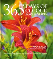 365 Days of Colour In Your Garden, Hardback Book