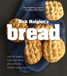 Bread: Over 60 breads, rolls and cakes plus delicious recipes using them, Paperback Book