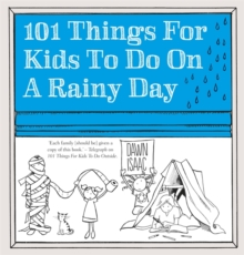 101 Things for Kids to Do on a Rainy Day, Paperback Book