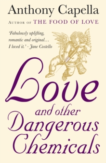 Love and Other Dangerous Chemicals, Paperback / softback Book