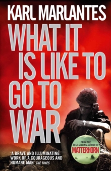 What It Is Like To Go To War, Paperback Book