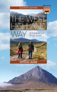 The West Highland Way : The Official Guide, EPUB eBook