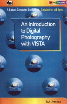 An Introduction to Digital Photography with Vista, Paperback Book