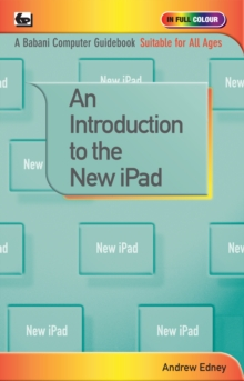 An Introduction to the New iPad, Paperback Book