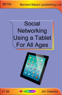 Social Networking Using a Tablet for All Ages, Paperback Book