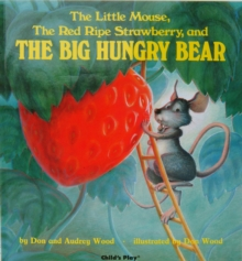 The Little Mouse, the Red Ripe Strawberry and the Big Hungry Bear, Big book Book