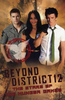 Beyond District 12, Paperback Book