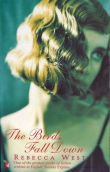 The Birds Fall Down, Paperback Book