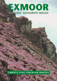 Exmoor Rangers' Favourite Walks, Paperback Book