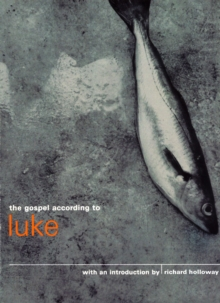 The Gospel According to Luke, Paperback Book