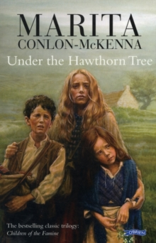 Under the Hawthorn Tree : Children of the Famine, Paperback Book