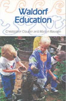 Waldorf Education, Paperback Book