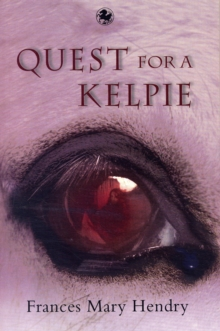 Quest for a Kelpie, Paperback Book