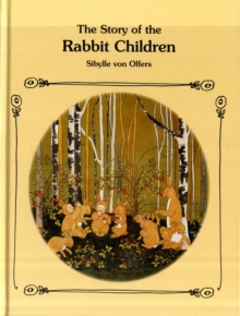 The Story of the Rabbit Children, Hardback Book