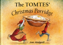 The Tomtes' Christmas Porridge, Hardback Book