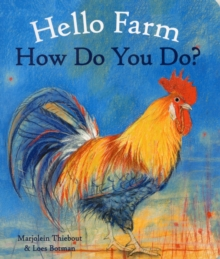 Hello Farm, How Do You Do?, Board book Book