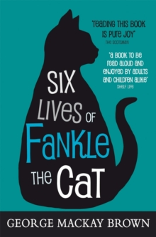 Six Lives of Fankle the Cat, Paperback Book