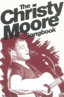 The Christy Moore Songbook, Paperback Book
