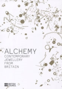 Alchemy : Contemporary Jewellery from Britain, Paperback Book