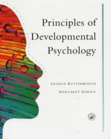 Principles of Developmental Psychology : An Introduction, Paperback Book