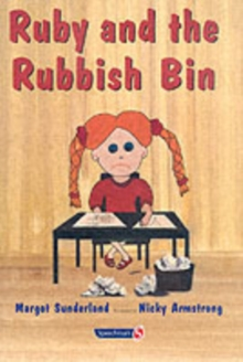 Ruby and the Rubbish Bin : A Story for Children with Low Self-Esteem, Paperback Book