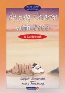 Helping Children with Loss : A Guidebook, Paperback Book