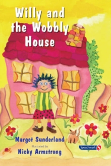 Willy and the Wobbly House : A Story for Children Who are Anxious or Obsessional, Paperback / softback Book