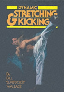 Dynamic Stretching and Kicking, Paperback Book